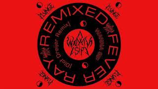 Fever Ray - Wanna Sip (Olof Dreijer Remix)