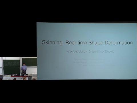 IGS'16 Summer School: Skinning: Real-time Shape Deformation