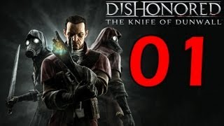 Dishonored The Knife of Dunwall DLC Gameplay Walkthrough Part 1 No Commentary [1080p] [PC]