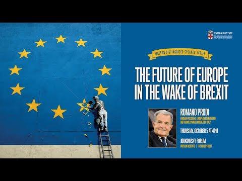 Romano Prodi ─ The Future of Europe in the Wake of Brexit