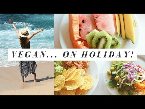 WHAT I ATE ON VACATION IN MEXICO   Healthy, Vegan Meals in Cabo San Lucas