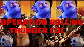 Lets Play! Clash of Clans: Operation Rolling Thunder CoC