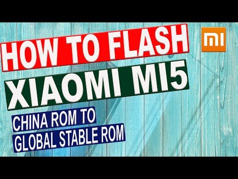 HOW TO FLASH XIAOMI MI5 FROM CHINA ROM TO GLOBAL STABLE ROM