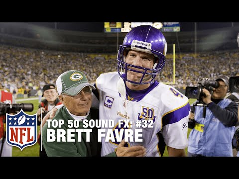 Top 50 Sound FX | #32: Brett Favre