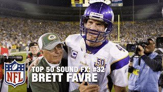 Top 50 Sound FX | #32: Brett Favre's Best Pre-Game Sound FX | NFL