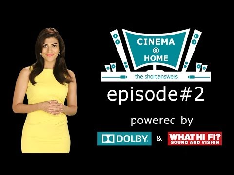 Cinema @ Home Ep # 2 | Types Of Home Theatre | Powered By Dolby & What Hi Fi? India