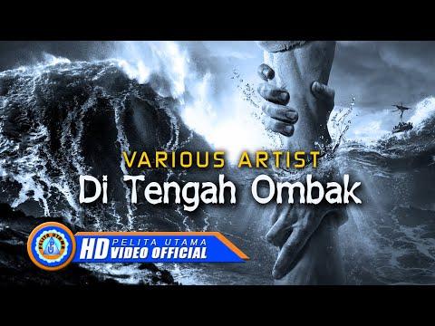 Various Artist - Di Tengah Ombak