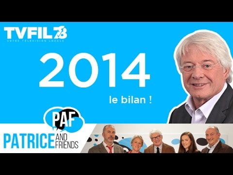 PAF – Patrice and Friends – 2014 : le bilan !