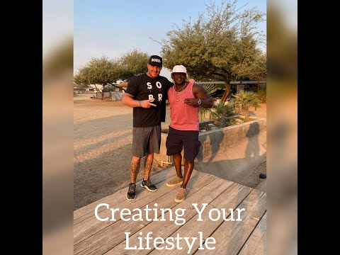 Creating Your Lifestyle