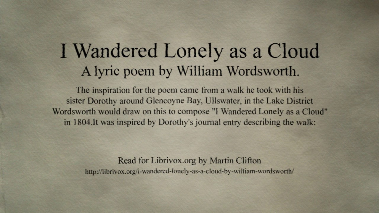 I Wandered Lonely As a Cloud by William Wordsworth - YouTube