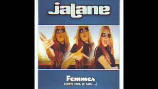 Jalane - Femmes (Cette Fois Je Sais...)