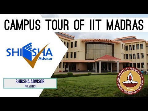 IIT Madras Campus Tour   Indian Institute Of Technology, Madras