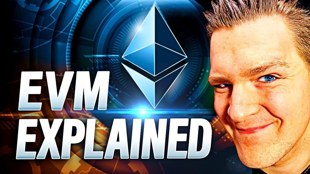 What is Ethereum Virtual Machine (EVM)? Programmer Explains