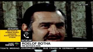 Roelof Botha on his father Pik Botha