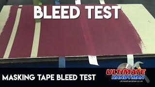 Masking tape bleed test