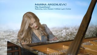 My Sweetheart (Official) by Emmy nominated, PBS TV Star Marina Arsenijevic feat. @John Riesen