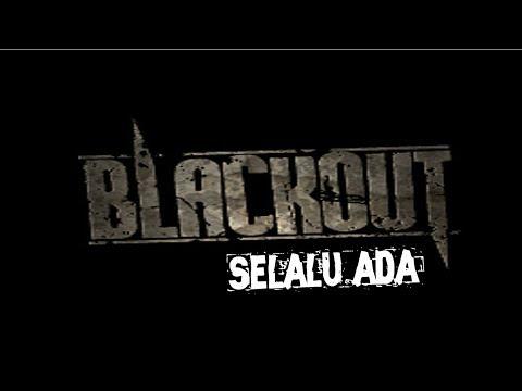 lirik dan kunci gitar blackout - selalu ada