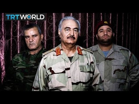 Khalifa Haftar: Libya's strongman