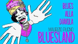 Maurizio Pugno - BLUESLAND: Blues alla Diavola