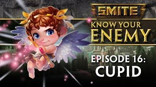 SMITE Know Your Enemy #16 - Cupid