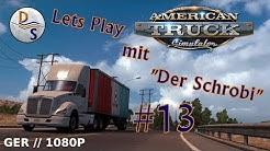 Let´s Play American Truck Simulator  #13 Ab in die Hauptstadt von Nevada