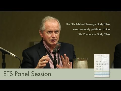 Panel session with the editors of the new NIV Zondervan Study Bible, moderated by Tom Schreiner