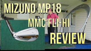 Mizuno MP18 MMC Fli Hi Review