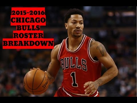 2015-2016 Chicago Bulls Roster Breakdown: NBA 2k16 Rosters