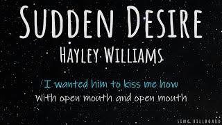 Hayley Williams - Sudden Desire (Realtime Lyrics)