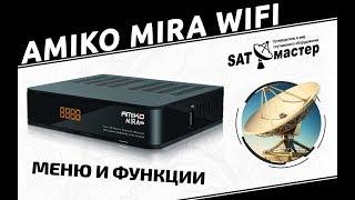 Amiko Mira WiFi огляд меню і функцій супутникового HD ресивера