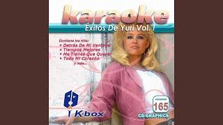 Me Tienes Que Querer (Karaoke Version)