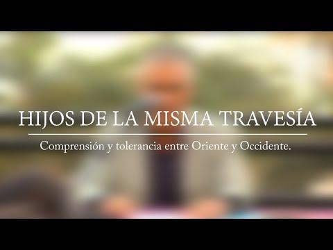 JOSÉ SARRIA- HIJOS DE LA MISMA TRAVESÍA.- Comprensión y tolerancia entre Oriente y Occidente.