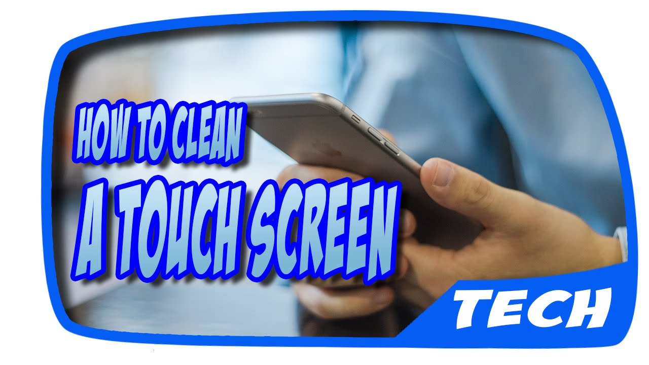 how to clean a touch screen howtotips youtube. Black Bedroom Furniture Sets. Home Design Ideas