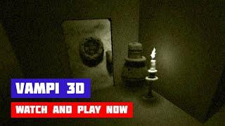 Vampi 3D · Game · Walkthrough