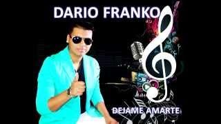 DARIO FRANKO - DEJAME AMARTE - FM ARIAS 2015