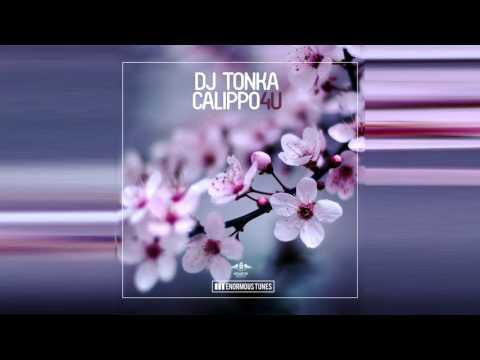 DJ Tonka & Calippo - 4U (Original Mix)