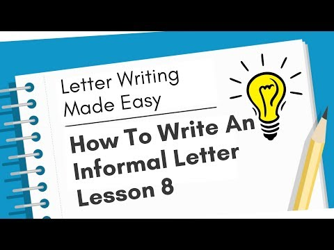 How To Write An Informal Letter With Example - Letter Writing Made Easy - Lesson 8