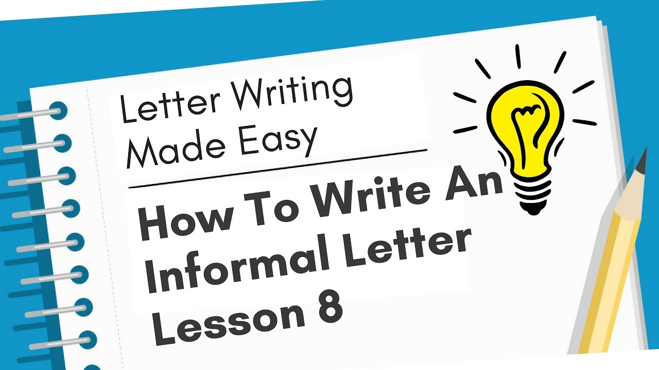 How To Write An Informal Letter with Example - Letter Writing Made Easy -  Lesson 8 - YouTube [ 720 x 1280 Pixel ]
