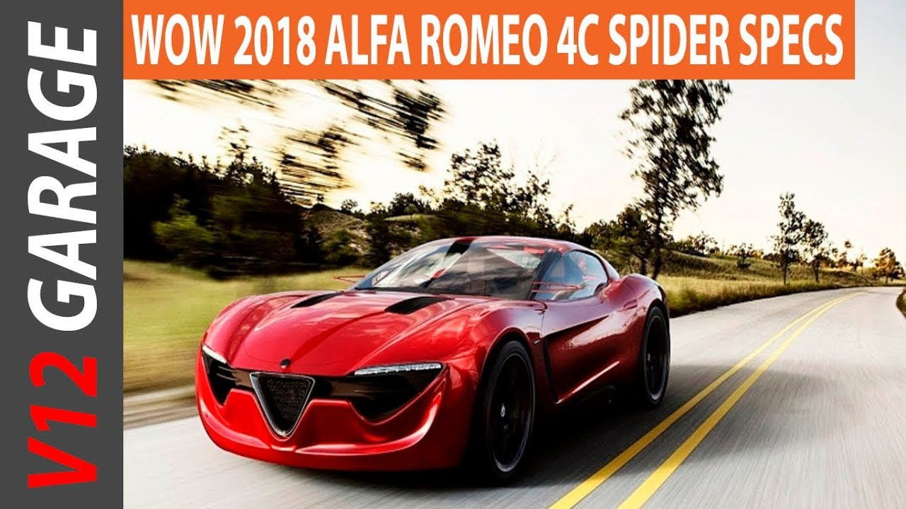 wow 2018 alfa romeo 4c spider review and specs - youtube