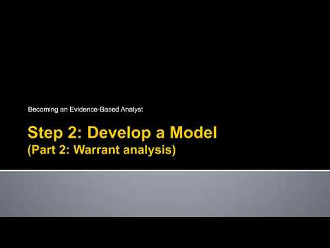 Becoming an Evidence-Based Analyst - Develop a Model (Part 2