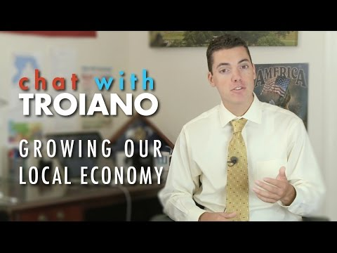 Chat with Troiano: Growing Our Local Economy