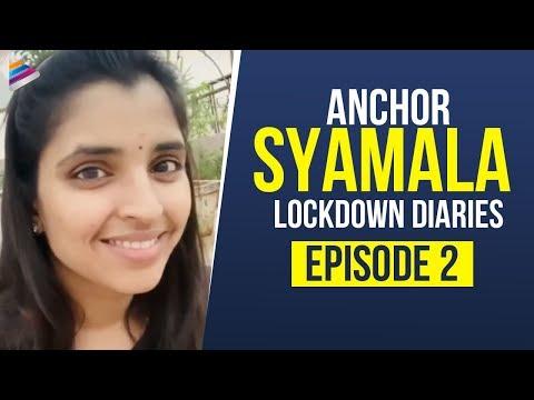 Anchor Syamala Lockdown Diaries   Episode 2   Shyamala   Lockdown Diaries   Telugu FilmNagar