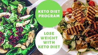 Keto Diet Program | Lose Your Weight  With Healthy Meals [100% Proven Results]