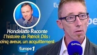 Hondelatte Raconte  : Patrick Dils, cinq aveux, un acquittement (Récit intégral)