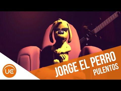 Jorge, El Perro   Pulentos (2005)
