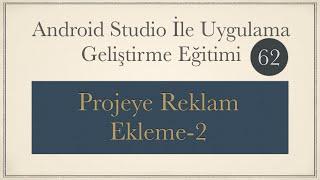 Projeye Admob Banner Reklam Ekleme-2
