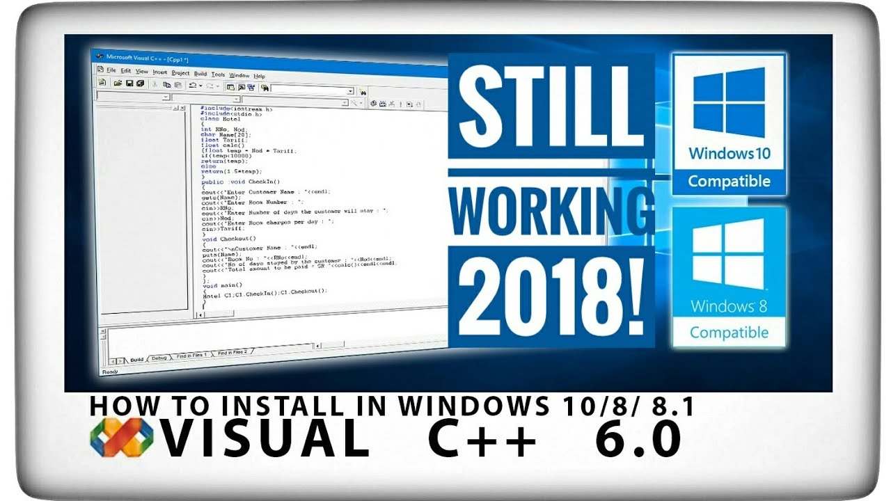 [2018 JAN] How To Install Microsoft Visual C++ 6 0 in Windows 10 / 8 /  8 1 Still Working!!