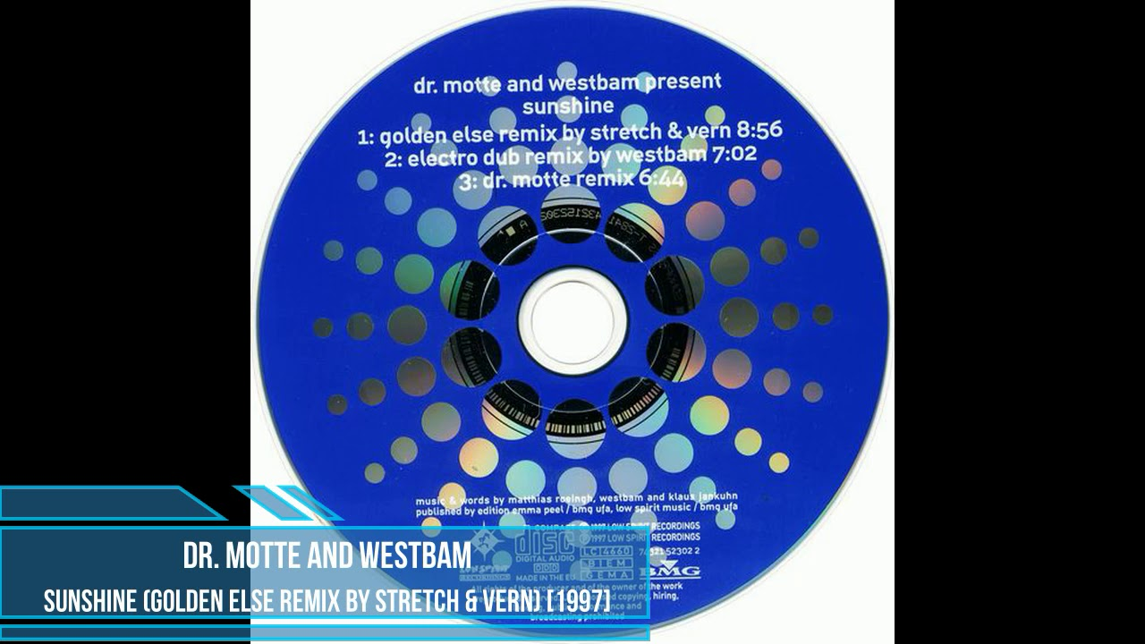 Dr Motte And Westbam Sunshine Golden Else Remix By Stretch Vern 1997 Youtube