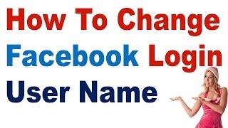 How To Change Facebook Login EmailUserName In HindiUrdu Must Watch