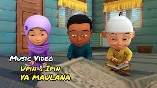 Download lagu anak anak ya maulana sabyan: versi upin ipin terbaru 2018